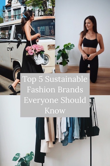 Top 5 Sustainable Fashion Brands Everyone Should Know