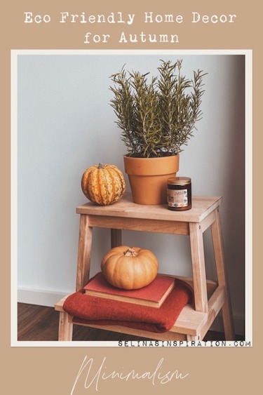 Eco Friendly Home Decor | AUTUMN