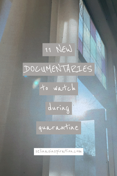 The 11 Best New Documentaries to watch during quarantine